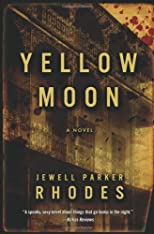 Yellow Moon: A  Novel