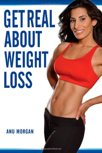 Get Real About Weight Loss