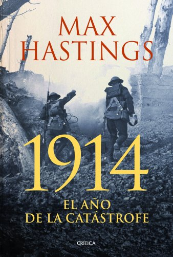 1914 El Año De La Catástrofe