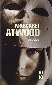 Captive par Atwood
