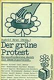 Der grüne Protest