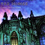 Leaving The Past Behind by TAD MOROSE (1995-02-22)