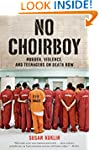 No Choirboy: Murder, Violence, and Te...