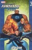 Ultimate Fantastic Four Vol. 2: Doom (0785114572) by Ellis, Warren