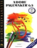 img - for Adobe PageMaker 6.5 - Illustrated (Illustrated Series) 1st edition by Proot, Kevin G. (1997) Paperback book / textbook / text book