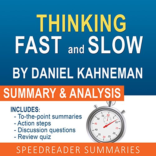 Thinking Fast and Slow, by Daniel Kahneman: An Action Steps Summary and Analysis (Thinking Fast An Slow compare prices)
