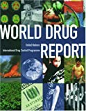 img - for World Drug Report by United Nations International Drug Control Programme (1997-07-17) Paperback book / textbook / text book