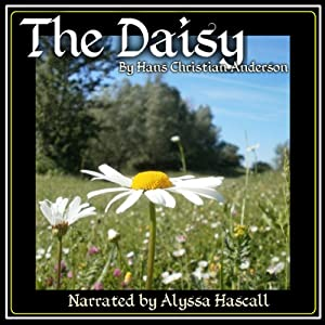 The Daisy | [Hans Christian Andersen]