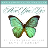 How You Live: Songs of Love & Family