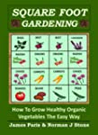 Square Foot Gardening - How To Grow H...
