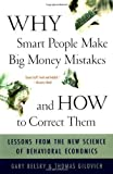 img - for Why Smart People Make Big Money Mistakes And How To Correct Them: Lessons From The New Science Of Behavioral Economics by Belsky, Gary Published by Simon & Schuster Fireside edition (2000) Paperback book / textbook / text book