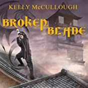 Broken Blade: Fallen Blade, Book 1 | Kelly McCullough