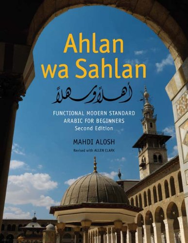 Ahlan Wa Sahlan: Functional Modern Standard Arabic for...