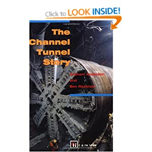 The Channel Tunnel Story G. Anderson, G. Anderson and B. Roskrow