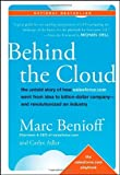 img - for Behind the Cloud: The Untold Story of How Salesforce.com Went from Idea to Billion-Dollar Company-and Revolutionized an Industry by Benioff, Marc, Adler, Carlye (2009) Hardcover book / textbook / text book