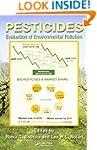 Pesticides: Evaluation of Environment...