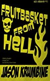 img - for Fruitbasket from Hell (Alex Cheradon #1.1) (Volume 1) book / textbook / text book