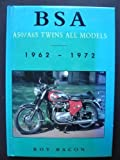 Roy H. Bacon Bsa A50/A65 Twins: All Models (Select editions)