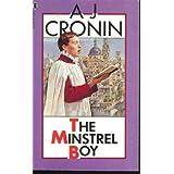 The Minstrel Boy ~ A. J. Cronin