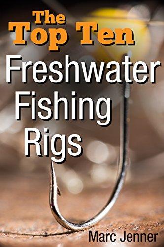 the-top-ten-freshwater-fishing-rigs
