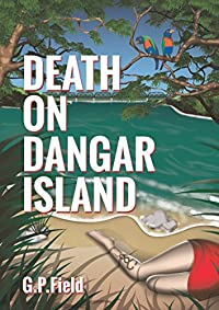 (FREE on 1/11) Death On Dangar Island by GP Field - http://eBooksHabit.com