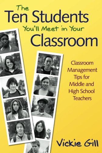 The Ten Students You'll Meet in Your Classroom: Classroom...