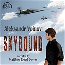 Skybound (       UNABRIDGED) by Aleksandr Voinov Narrated by Matthew Lloyd Davies