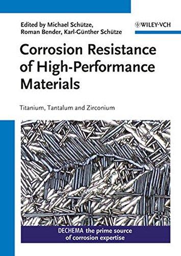 Corrosion Resistance of High-Performance Materials: Titanium, Tantalum, Zirconium