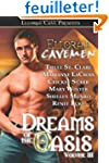 Ellora's Cavemen: Dreams of the Oasis...