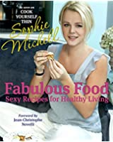Fabulous Food: Sexy Recipes for Healthy Living