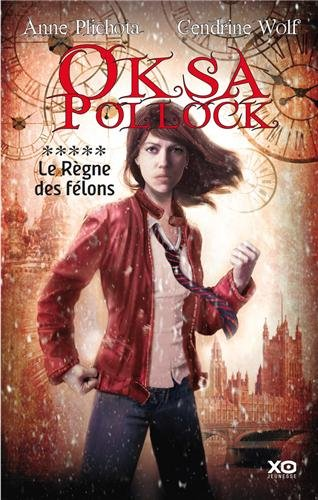 Oksa Pollock, tome 5 : Le règne des félons 51BOWgc9VqL