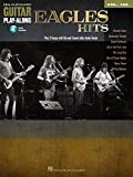 Eagles Hits Songbook: Guitar Play-Along Volume 162 (Hal Leonard Guitar Play-Along)