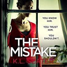 The Mistake Audiobook by K. L. Slater Narrated by Lucy Price-Lewis