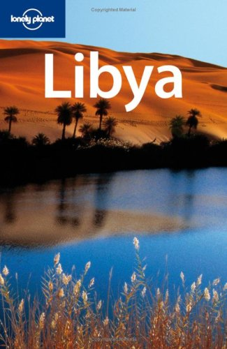 Lonely Planet Libya (Country Travel Guide)