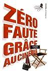 Zéro faute grâce au cinéma par Campese