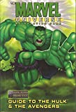 The Marvel Universe Role Playing Game: Guide to the Hulk & the Avengers