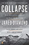 Image of Collapse: How Societies Choose to Fail or Succeed: Revised Edition [Paperback] [2011] Revised Ed. Jared Diamond