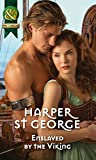 Enslaved by the Viking (Mills & Boon Historical) (Viking Warriors, Book 1)