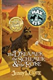 img - for By Jenny L. Cote The Dreamer, The Schemer & The Robe (The Amazing Tales of Max & Liz, Book Two) (1st Edition) book / textbook / text book