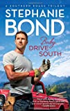 Baby, Drive South (Southern Roads)