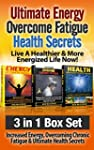 Ultimate Energy: Overcome Fatigue: He...