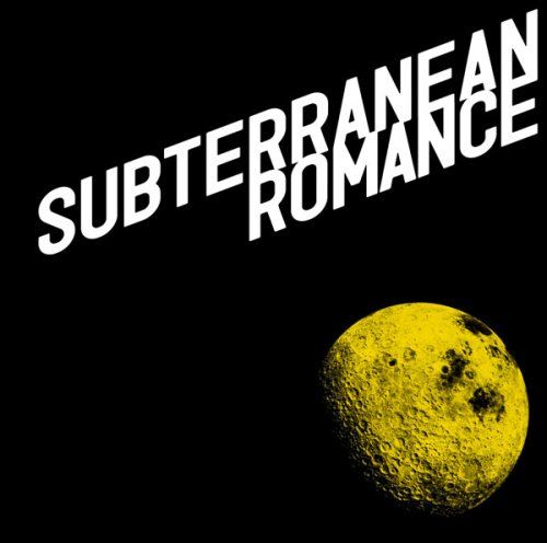 SUBTERRANEAN ROMANCE(初回生産限定盤)(DVD付)