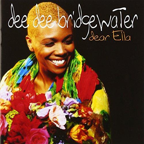 Dee Dee Bridgewater - Dear Ella (Reissue)