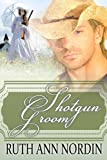 img - for Shotgun Groom (Nebraska Historical Romances) book / textbook / text book