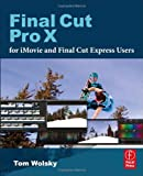 img - for Final Cut Pro X for iMovie and Final Cut Express Users: Making the Creative Leap book / textbook / text book