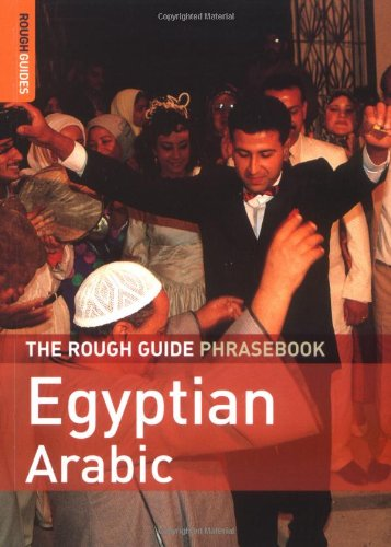 The Rough Guide Phrasebook Egyptian Arabic (Rough Guide Phrasebooks)