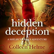 Hidden Deception: A Shelby Nichols Adventure | Colleen Helme
