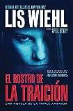 El rostro de la traicion (Novela de la Triple Amenaza) (Spanish Edition)