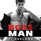 Bossman Hörbuch von Vi Keeland Gesprochen von: Joe Arden, Maxine Mitchell
