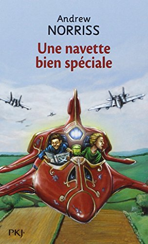 Une Navette Bien Speciale (French Edition)